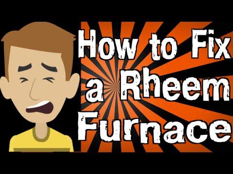 How to Fix a Rheem Furnace
