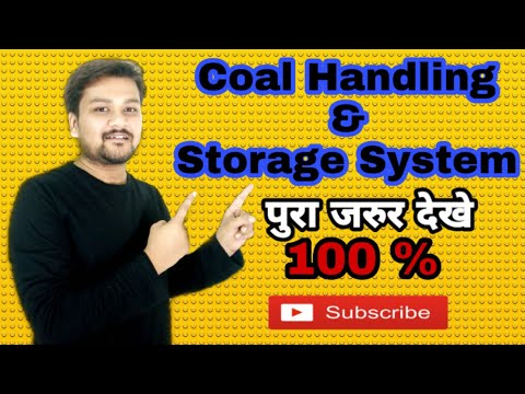 Coal Handling And Storage System || Handling Equipments || Ash Handling || Coal Handling