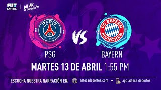 PSG vs Bayern Munich | NARRACIÓN EN VIVO | Cuartos Vuelta Champions League