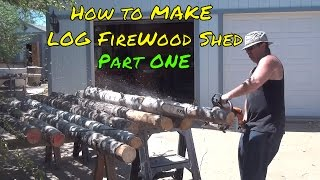 Build Rustic Log Firewood Shed P1