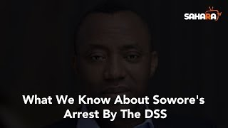 Day 2 of Sowore's Arrest: What We Know So Far