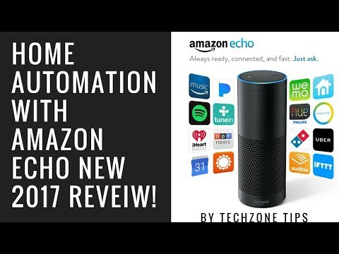 Home Automation With Amazon Echo NEW 2017 Review!