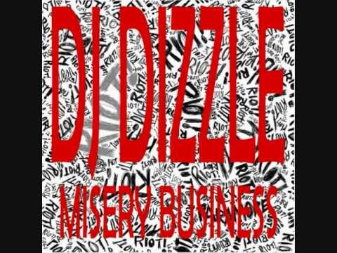 DJ Dizzle - Misery Business (Paramore Remix)