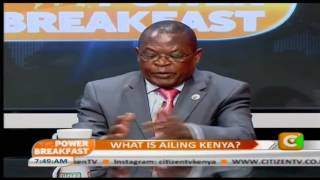 Power Breakfast Interview Whats Ailing Kenya