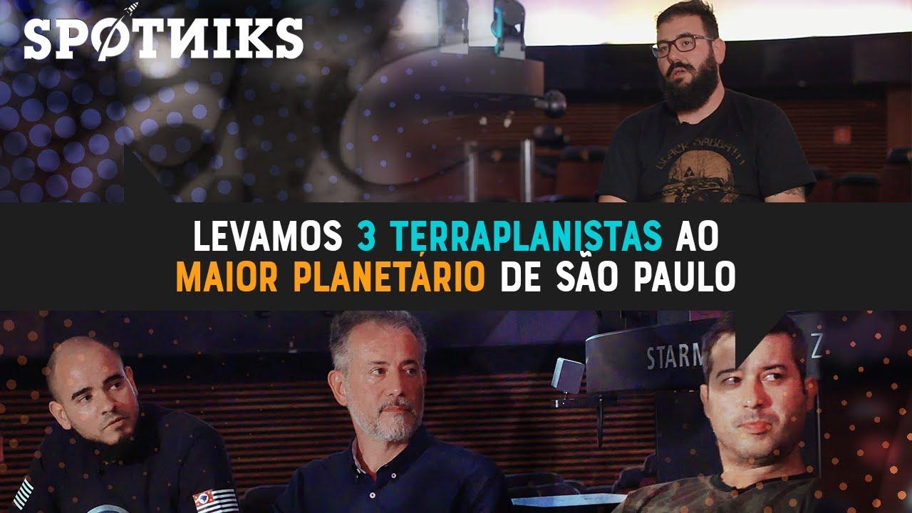 Levamos 3 terraplanistas ao maior planetário de São Paulo. E esse foi o resultado.