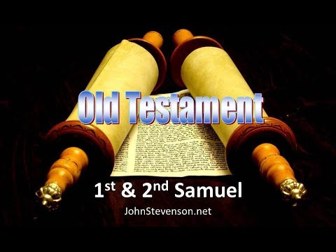 Old Testament Survey 06b - 1st and 2nd Samuel