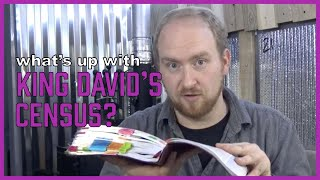 What's up with King David's census? (OUT OF CONTEXT - pt 2)