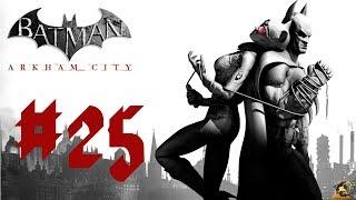 Let´s Play Batman - Arkham City [German] #25 - Das steigt mir zu Kopf