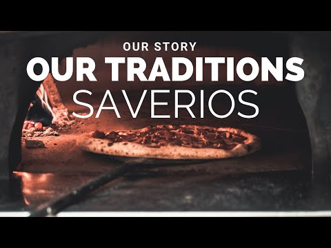 Our Story. Our Traditions. Saverios