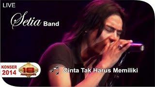 Konser SETIA BAND - Cinta Tak Harus Memiliki  @Live Tasikmalaya 07 Juni 2014