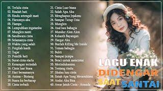 40 Lagu Enak Didengar Saat Santai dan Kerja 2020   Top Lagu Pop Indonesia Terbaik Sepanjang Masa