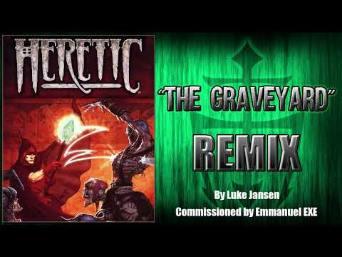 "Heretic ""The Graveyard"" Remix"