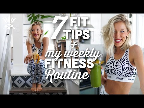 My Daily & Weekly Workout Routine + 7 Fitness Tips