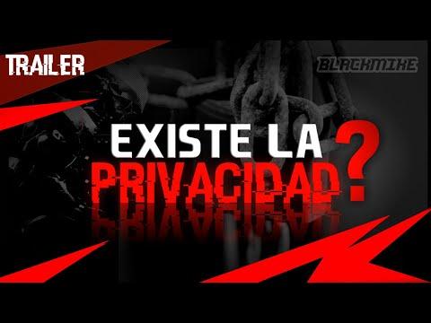 TRAILER: ¿Realmente Existe La Privacidad? ( Mike Black )