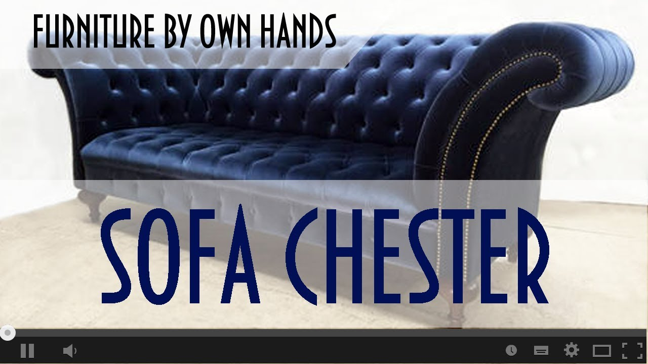 Make A Sofa By Your Own Hands. Chester Lux - Couch With History.