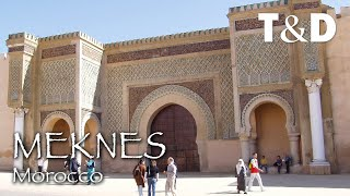 Meknes - Morocco Best City - Travel & Discover