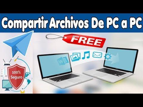 Còmo Compartir Archivos De PC a PC 100% Seguro  | Gratis y Fàcil...!!!