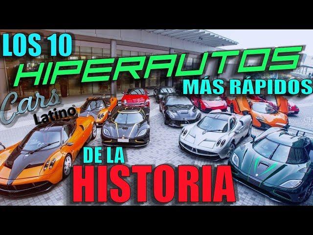Los 10 Hiperautos Mas Rapidos en la Historia *CarsLatino*