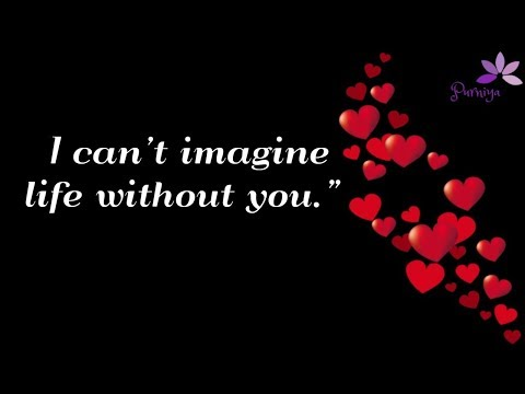 I Can T Imagine Life Without You Quotes