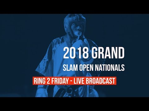 Ring 2 Friday Live Broadcast | 2018 Grand Slam Open Nationals | 15-17 Forms/Weapons - 3