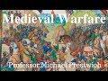 Medieval Warfare by Professor Michael Prestwich (A Must Watch!)