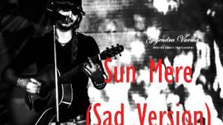 Gajendra Verma - Sun Mere Dil Ki Zubaan (Sad Version - Humse Hai Liife)