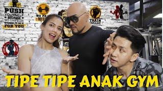 TIPE TIPE ANAK GYM BIKIN VIDEO TUTORIAL