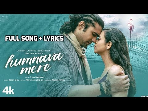 Humnava Mere  Jubin Nautiyal  Full Song  Lyrics