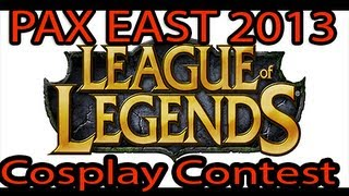 League Of Legends Official Costume Contest Pax East 2013