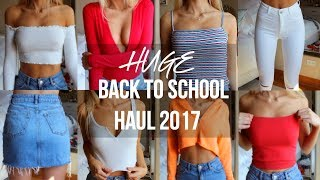 HUGE BACK TO SCHOOL TRY-ON HAUL 2017