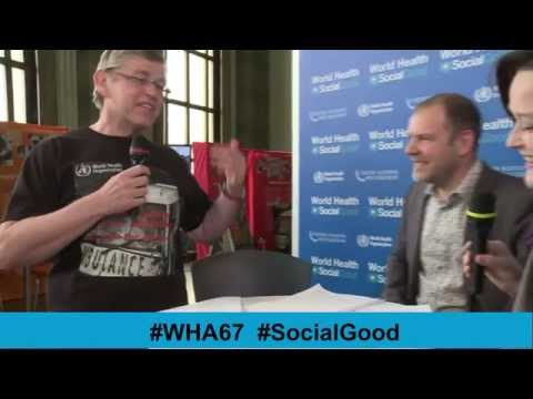 WHO: World Health +SocialGood - 21MAY2014