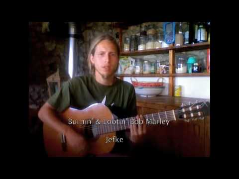 Burnin & lootin (Bob Marley cover by Jefke)