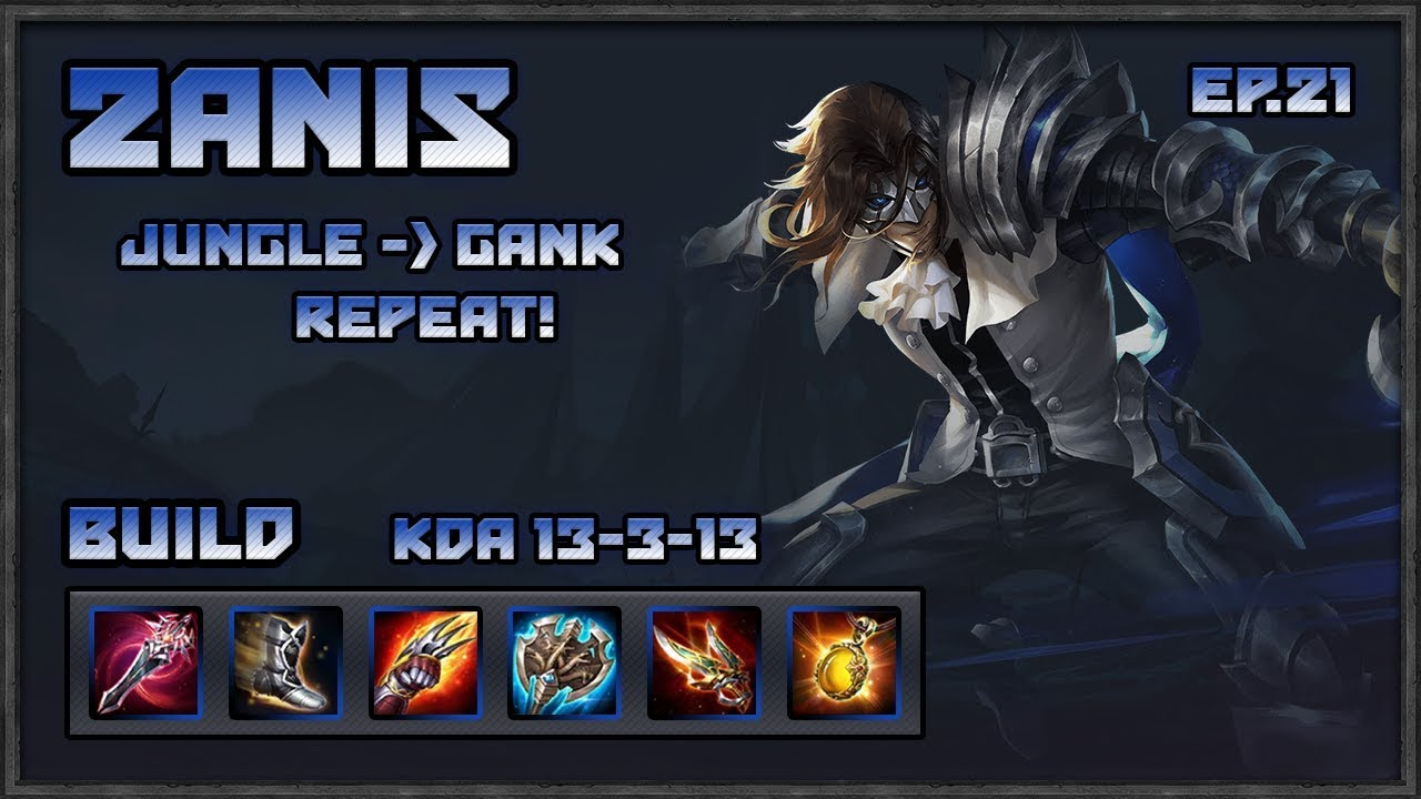 Arena Of Valor Zanis Jungle Gank And Repeat