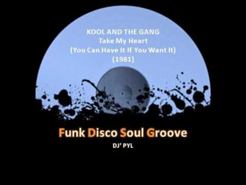 KOOL AND THE GANG - Take My Heart (You Can Have It If You Want It) (1981)