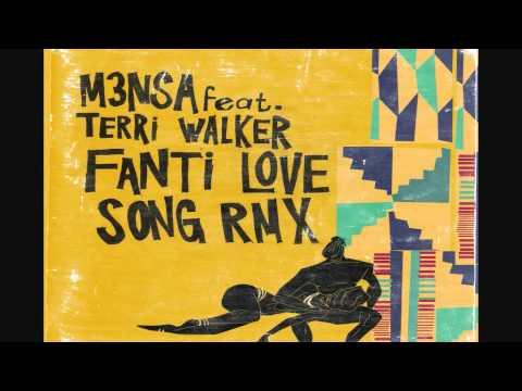 Fanti Love Song (Remix) - M3nsa Ft. Terri Walker