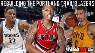 NBA 2K16 MyLEAGUE: Rebuilding the Portland Trail Blazers!