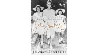 ackie, Janet & Lee: The Secret Lives of Janet Auchincloss and Her Daughters