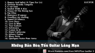 Top 20 Most Beautiful Classical Guitar Songs 2016 - Stafaband