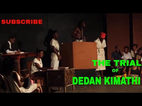 THE TRIAL OF DEDAN KIMATHI Directed by Samuel Owolabi