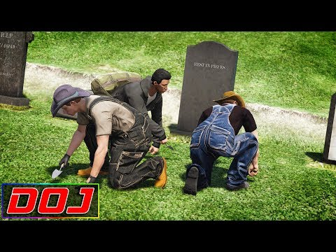 GTA 5 Roleplay - DOJ #85 - Grave Robbers