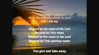 Blessed Be your Name - Matt Redman Karaoke with lyrics