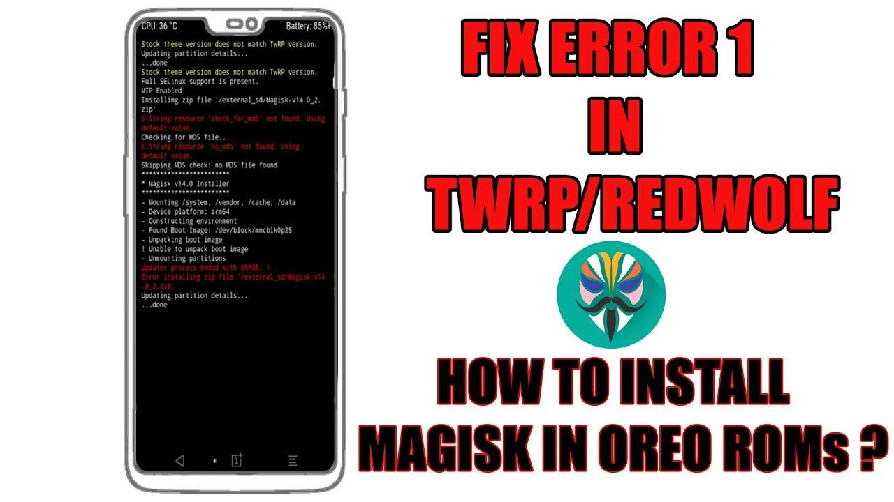 Fix Error 1 Magisk Installation in TWRP - HINDI