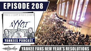Ep. 208 | Yankees Fans New Years Resolutions