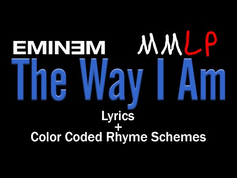 Eminem - The Way I Am - [Lyric Video & Colored Rhyme Scheme]