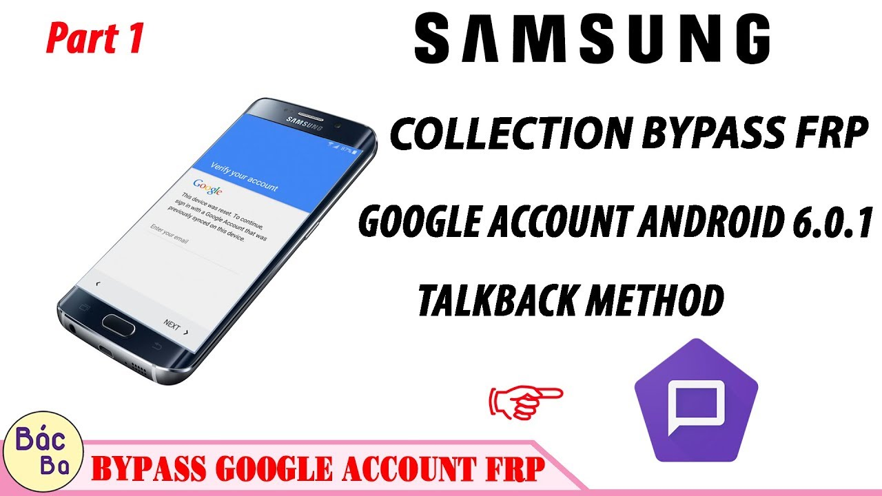 Part 1 Talkback Method | COLLECTION SAMSUNG Bypass FRP Google Account  Android 6 0 1