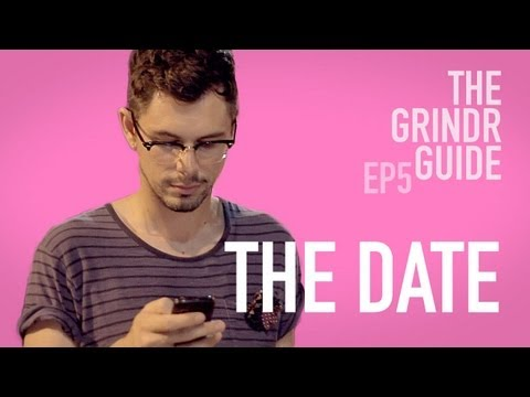 The Grindr Guide Ep 5 - The Date