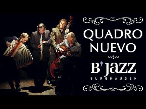 Quadro Nuevo - Jazzwoche Burghausen 2004