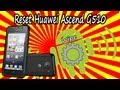 Hard Reset Huawei G510 - Orange Daytona