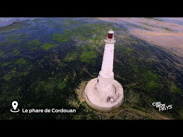 Ciel mon pays - Le phare de Cordouan