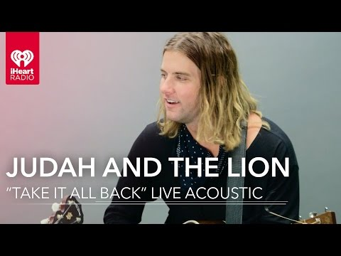 "Judah and the Lion - ""Take It All Back"" Live Acoustic 